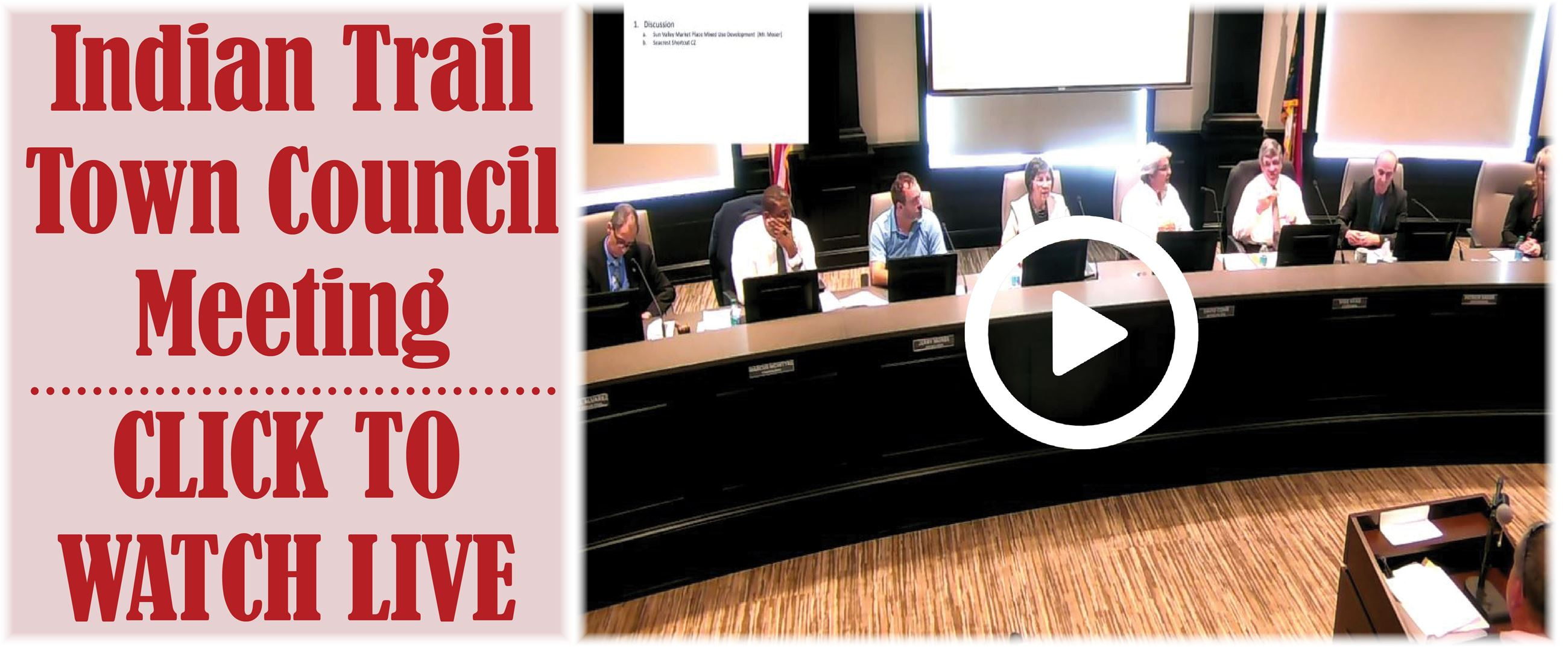 "An image of Indian Trail Town Council saying ""Indian Trail Town Council Meeting Click To Watch Li"