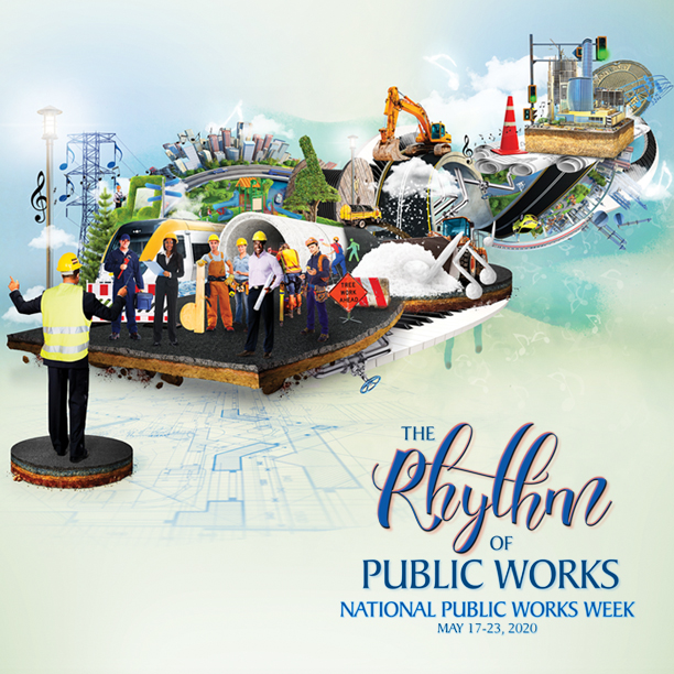 The Rhythm of Public Works - National Public Works Week